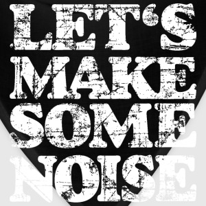 LET'S MAKE SOME NOISE T-Shirt (Men Black/White) - Bandana