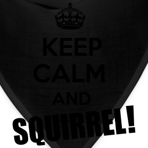 Keep Calm and Squirrel! T-Shirts - Bandana