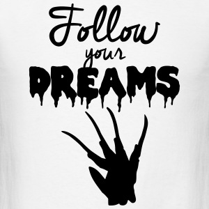 Follow Your Dreams Sportswear - Men's T-Shirt