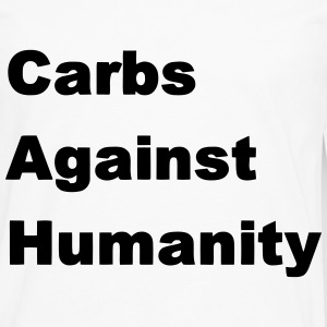 Carbs Against Humanity T-Shirts - Men's Premium Long Sleeve T-Shirt
