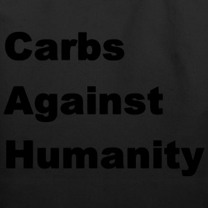 Carbs Against Humanity T-Shirts - Eco-Friendly Cotton Tote