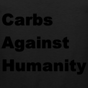 Carbs Against Humanity T-Shirts - Men's Premium Tank