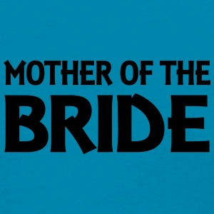Mother of the Bride Tanks - Women's T-Shirt