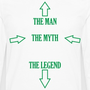 The Man, The Myth, The Legend - Men's Premium Long Sleeve T-Shirt