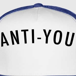 ANTI-YOU Women's T-Shirts - Trucker Cap
