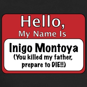 My Name is Inigo Montoya T-Shirts - Men's Premium Long Sleeve T-Shirt