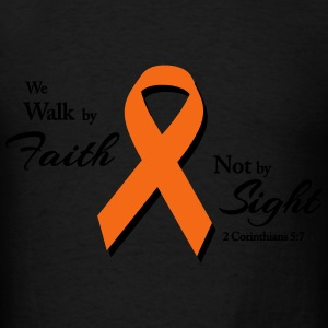 Walk By Faith Multiple Sclerosis  Hoodies - Men's T-Shirt