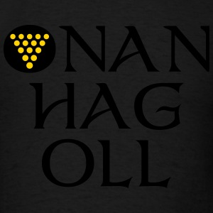 Onan Hag Oll / One And All Hoodies - Men's T-Shirt