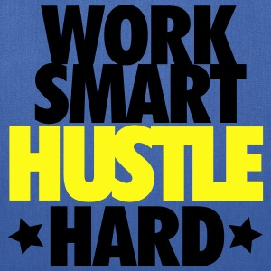 Work Smart Hustle Hard - Tote Bag