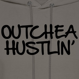 Outchea Hustlin' - Men's Hoodie