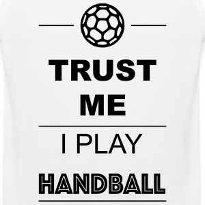 Trust me I play Handball Women's T-Shirts - Men's Premium Tank