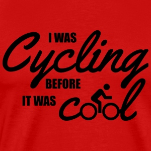 I was cycling before it was cool Tank Tops - Men's Premium T-Shirt