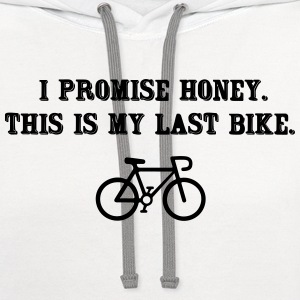 This is my last bike, I promise T-Shirts - Contrast Hoodie