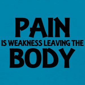 Pain is weakness leaving the body Tanks - Women's T-Shirt
