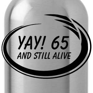 Yay! 65 Alive Women's T-Shirts - Water Bottle