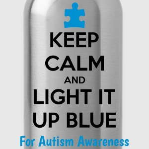Keep Calm And Light It Up Blue For Autism Awarene T-Shirts - Water Bottle