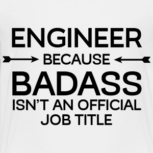 Engineer - Badass Kids' Shirts - Toddler Premium T-Shirt
