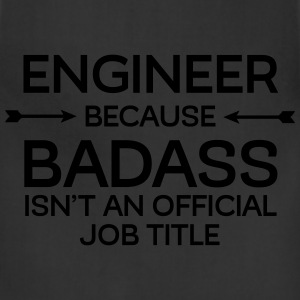 Engineer - Badass T-Shirts - Adjustable Apron
