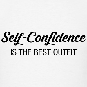 Self -Confidence Is The Best Outfit Tanks - Men's T-Shirt