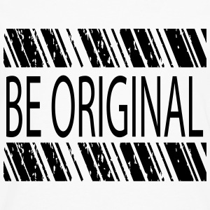 Be Original Tanks - Men's Premium Long Sleeve T-Shirt