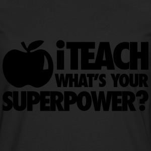 iTech What's Your Superpower? T-Shirts - Men's Premium Long Sleeve T-Shirt