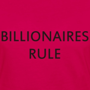 Billionaires Rule - Women's Premium Long Sleeve T-Shirt
