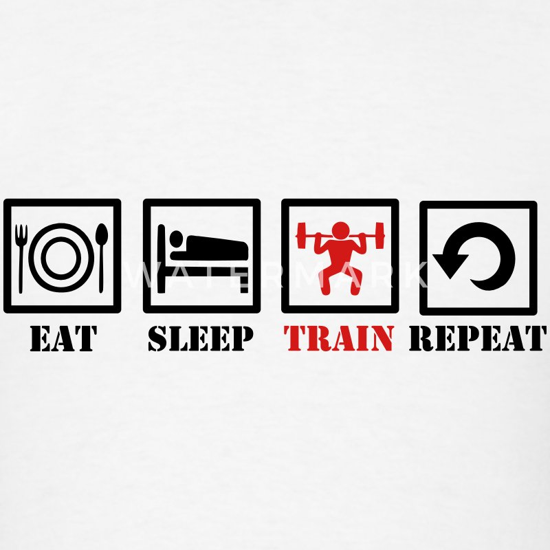 Eat Sleep Train Repeat T-Shirts - Men's T-Shirt
