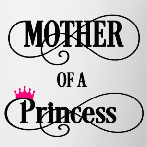 Mother of a Princess Women's T-Shirts - Coffee/Tea Mug