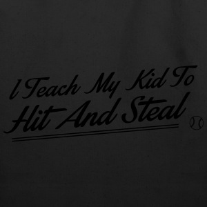 I teach my kid to hit and steal - baseball T-Shirts - Eco-Friendly Cotton Tote