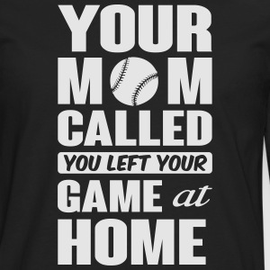 You left your game at home - baseball T-Shirts - Men's Premium Long Sleeve T-Shirt