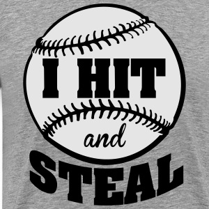 I hit and steal - baseball Long Sleeve Shirts - Men's Premium T-Shirt