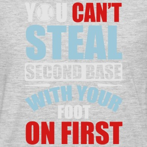 You can't steal second base - baseball Women's T-Shirts - Men's Premium Long Sleeve T-Shirt