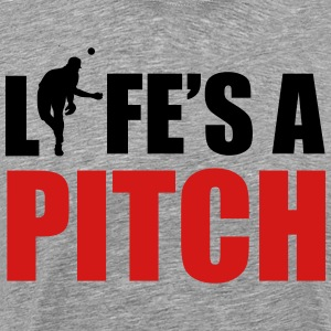 Life's a pitch Hoodies - Men's Premium T-Shirt