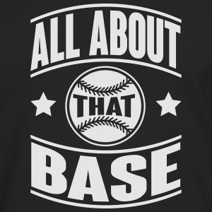 All about that base Tanks - Men's Premium Long Sleeve T-Shirt
