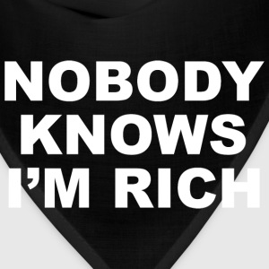 Nobody Knows I'm Rich - Bandana