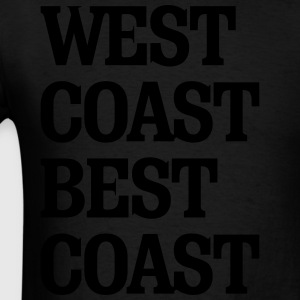 West Coast Best Coast Hoodies - Men's T-Shirt