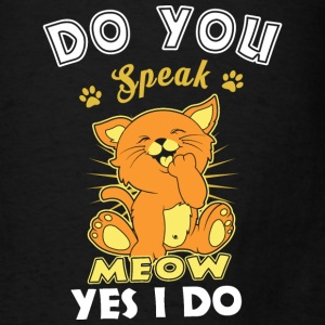 Do You Speak Meow Bags & backpacks - Men's T-Shirt
