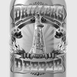 Drillers Do It Deeper - Water Bottle