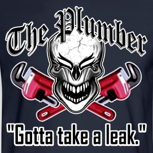 Laughing Plumber Skull: Gotta Take a Leak. - Men's Long Sleeve T-Shirt