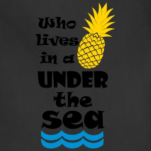 Who lives in a Pineapple under the Sea? Women's T-Shirts - Adjustable Apron