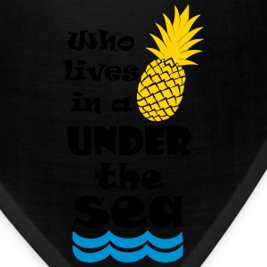 Who lives in a Pineapple under the Sea? Women's T-Shirts - Bandana