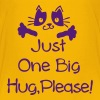 Just one big hug Kids' Premium T-Shirt - Kids' Premium T-Shirt