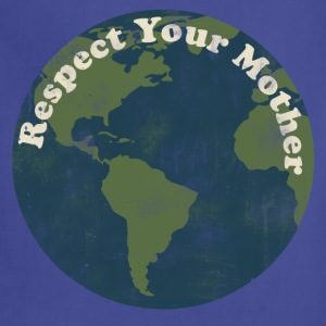 Respect your mother earth day - Adjustable Apron