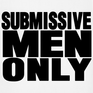 SUBMISSIVE MEN ONLY T-Shirts - Adjustable Apron