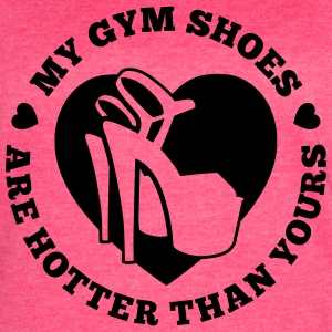 My Gym Shoes Are Hotter - Women's Vintage Sport T-Shirt