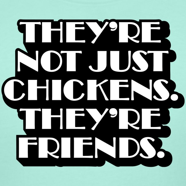 Not just chickens