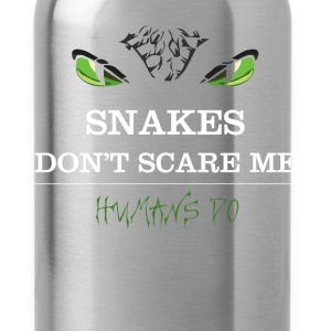 Snakes T-shirt - Snakes don't scare me. - Water Bottle