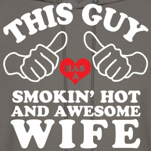 Smokin Hot Awesome Wife T-Shirts - Men's Hoodie