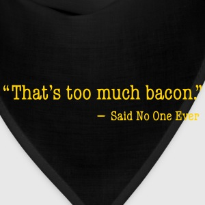 TOO MUCH BACON Women's T-Shirts - Bandana