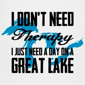 Just need a Great Lake Kids' Shirts - Toddler Premium T-Shirt
